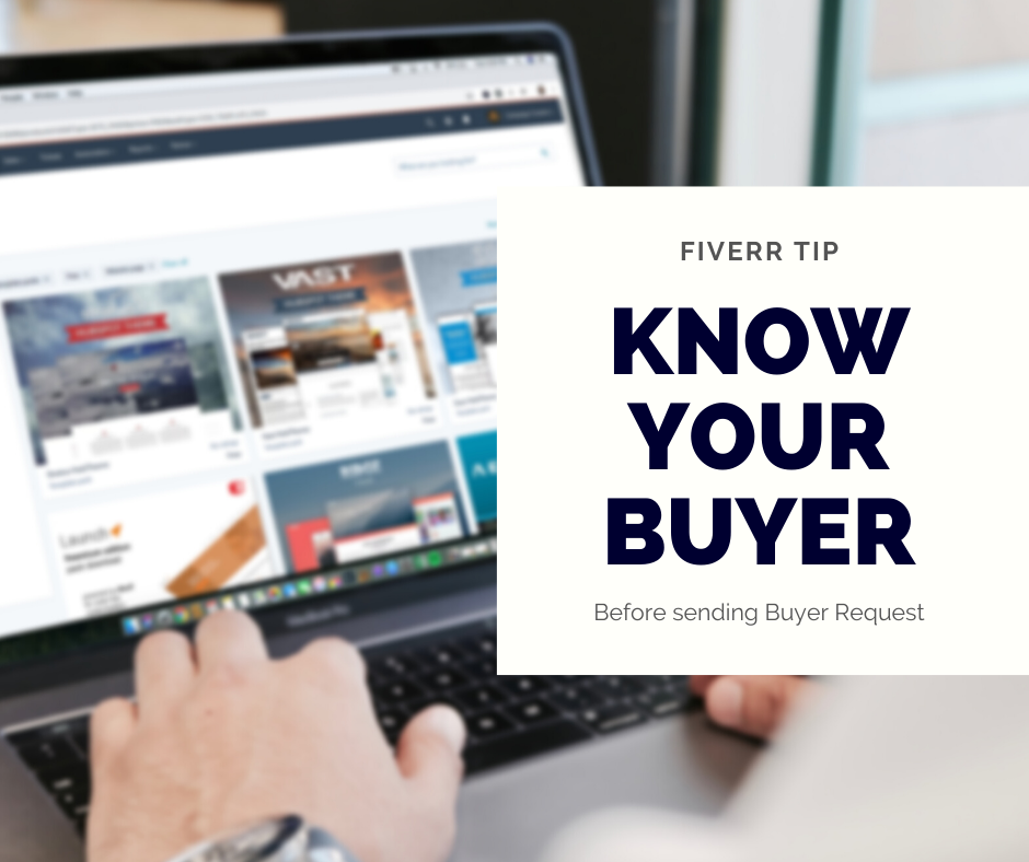 Fiverr Tip: Know Your Buyer Before Sending buyer Request
