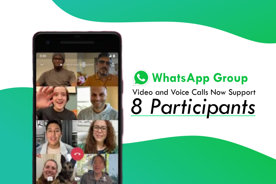 WhatsApp allowed up to 8 People to make video or voice call in the group – WhatsApp Update